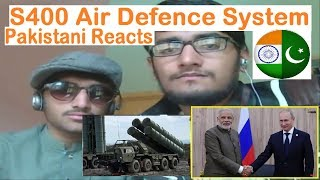 Pakistani Reacts to | Why is India buying S400 From Russia | DS | MG |