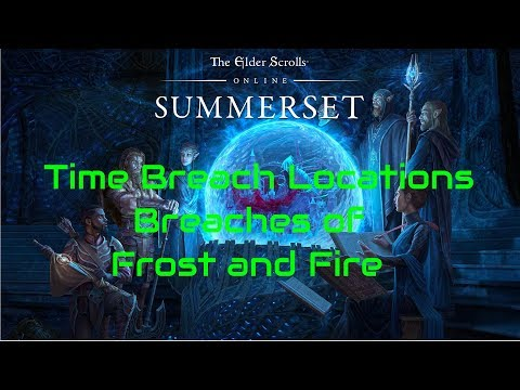 ESO Time Breach Locations Breaches of Frost and Fire