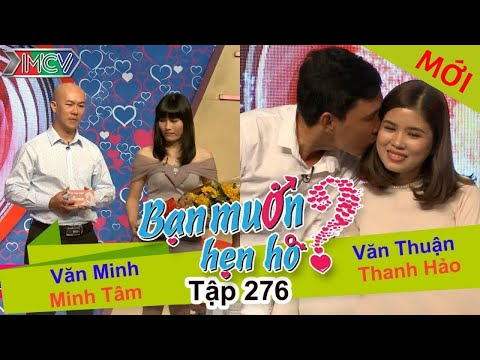 BẠN MUỐN HẸN HÒ   Tập 276 - FULL   Văn Minh - Minh Tâm   Văn Thuận - Thanh Hảo   040617 💘