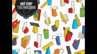 Hot Chip - So Glad To See You