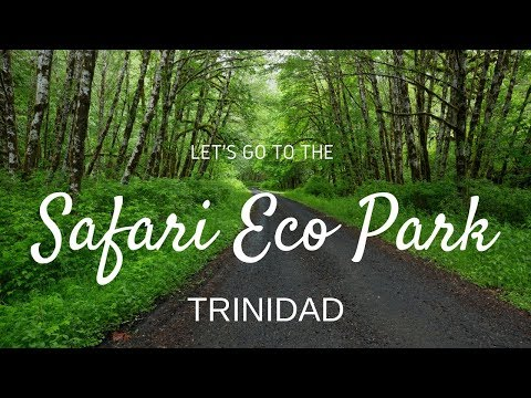 160. VLOG: SAFARI ECO PARK - Chaguaramas,Trinidad