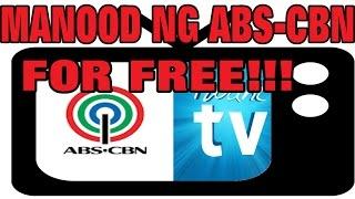 Paano manood ng ABS-CBN TV kahit walang TV free.