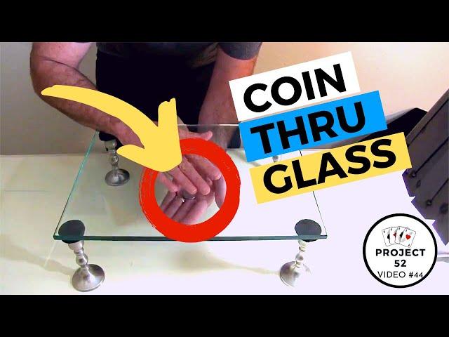 Coins Thru Glass