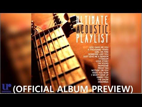 Various Artists - Ultimate Acoustic Playlist (Official Album Preview)