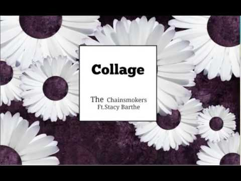 The chainsmokers  Collage Ftstacy barthe