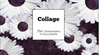 the-chainsmokers---collage-ft-stacy-barthe