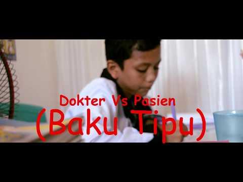 Dokter Vs Pasien (Baku Tipu) Film Pendek anak