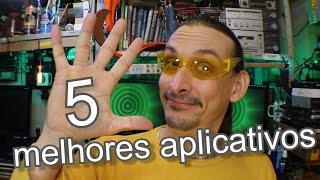 Os 5 melhores aplicativos para Android - A19-257