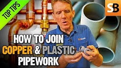 How to Join Copper & Plastic Pipe Plumbing Tutorial