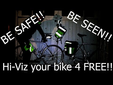 How To Hi-Viz you & your bike for FREE!