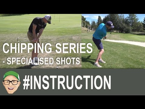 Chipping Series - Specialised Shots