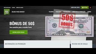 Entenda o Bônus 50$ da Corretora FBS - RECEBA 50$ DE GRAÇA!!!