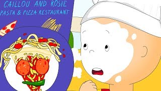 ★ NEW ★ 👨‍🍳 Caillou the Chef 👨‍🍳 Funny Animated Caillou | Cartoons for kids | Caillou
