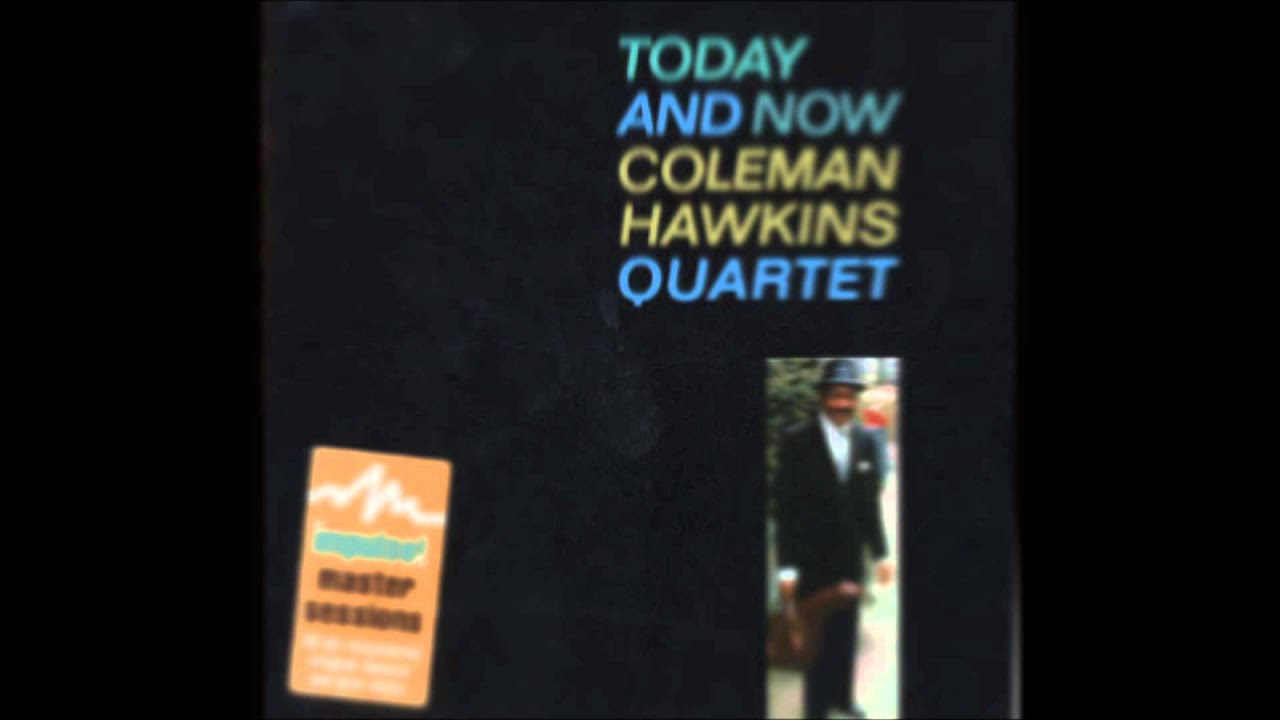 Coleman Hawkins Make Someone Happy