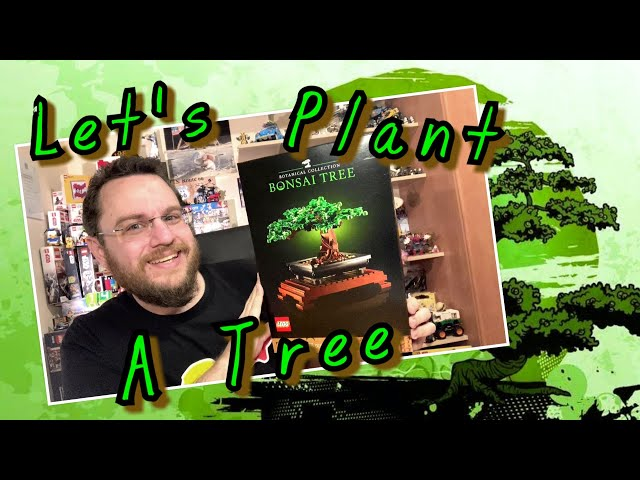 Let's Plant A Tree – Lego Botanical Collection Bonsai (10281)