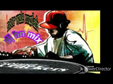 noor wale mustafa DJ hn