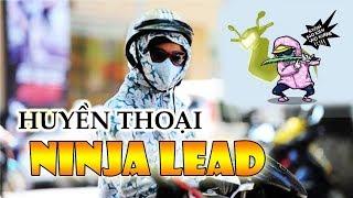 NINJA LEAD Huyền thoại • Top những ninja lead nguy hiểm nhất 2017
