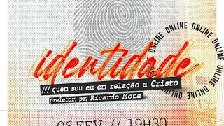 Live UMP - Identidade - Pr. Ricardo Mota