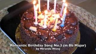 Best Romantic Birthday Song No.3 in Bb Major for Lovers by Miranda Wong