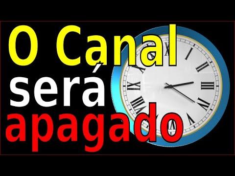 O CANAL VAI SER APAGADO