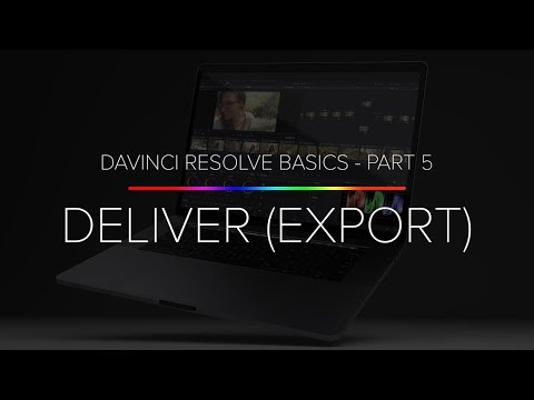 Learn Davinci Resolve 14 Basics - Part 5 (Exporting And Deliver)