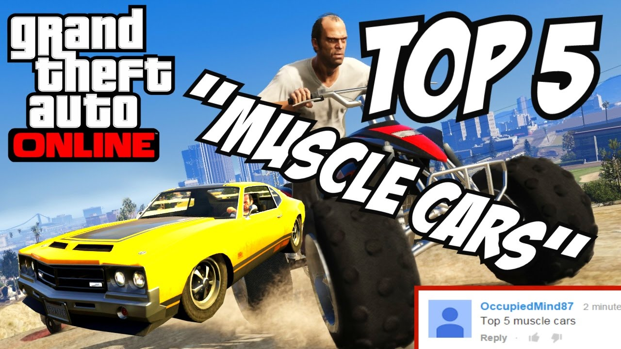 Gta Top Muscle Cars Gta V Muscle Cars Youtube