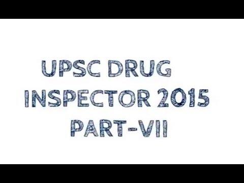 UPSC DRUG INSPECTOR 2015 PART VII