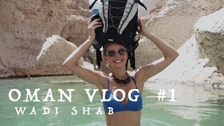 Wadi Shab Wanderung | OMAN VLOG #1