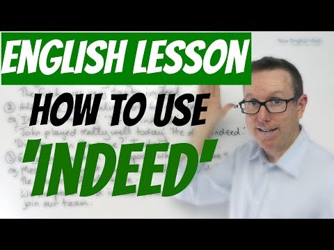 English lesson - How to use INDEED in English
