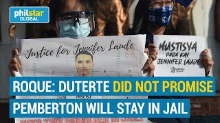 Roque: Duterte did not promise Laude family Pemberton will stay in jail during his administratio