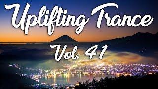 ♫ Uplifting Trance Mix | May 2017 Vol. 41 ♫