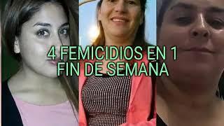 4 FEMICIDIOS EN 1 FIN DE SEMANA