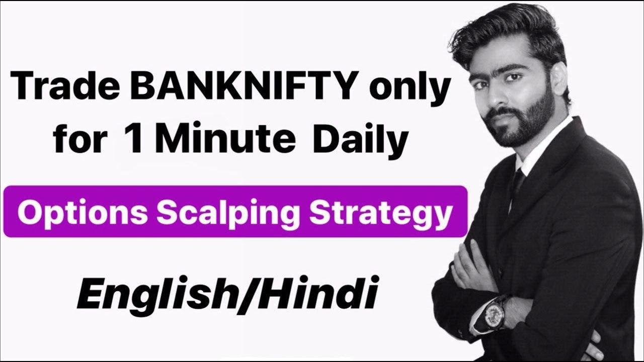 BankNifty Options Scalping Strategy | Trade just for 1 Minute | English/Hindi | #TheUnemployedCEO
