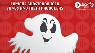 Most famous ghost producers and ghost productions