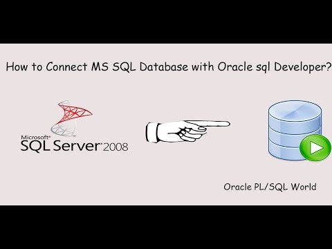 How to Connect MS SQL Server Database with Oracle SQL Developer