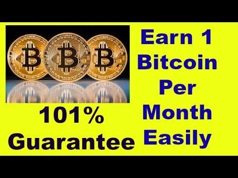 Earn 1 Bitcoin Per Month Easily