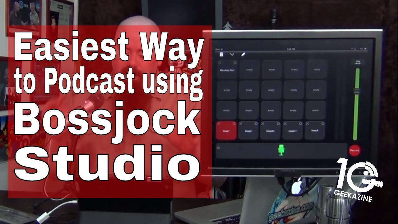 Easy Way to Podcast with Bossjock for iPad