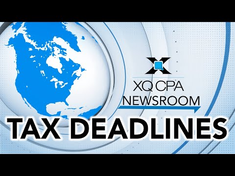 Tax Deadlines Are Coming Soon!