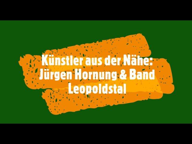 Künstler aus der Nähe: Jürgen Hornung & Band