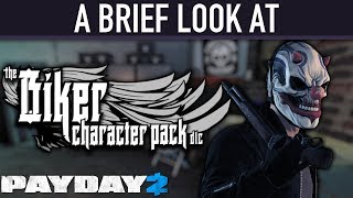 A brief look at The Biker Character Pack DLC. [PAYDAY 2]
