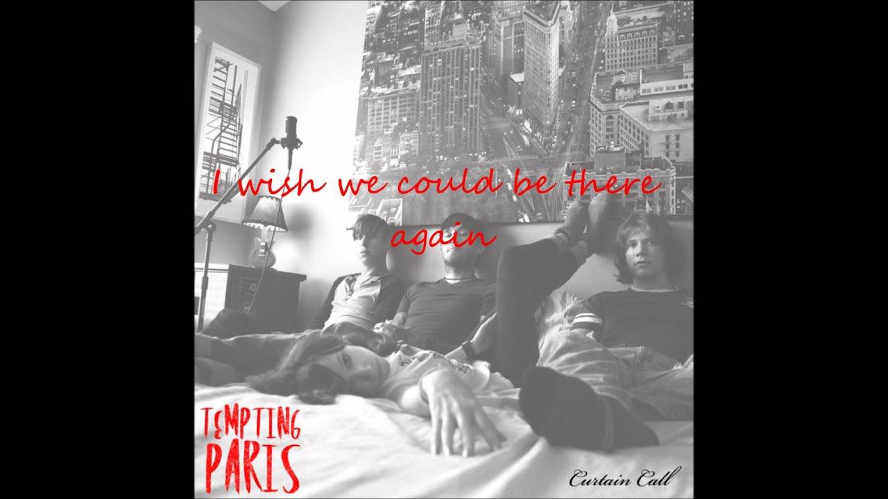 Tempting Paris: Curtain Call Lyrics
