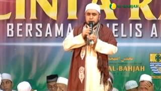 Keistimewaan Umat Nabi Muhammad SAW | Al Habib Abu Bakar Mauladawilah | Malam Cinta Rasul