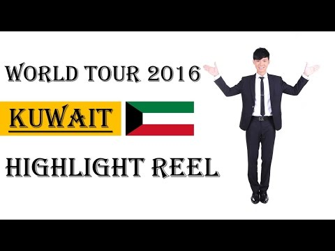 World Tour - Kuwait [Highlight Reel]
