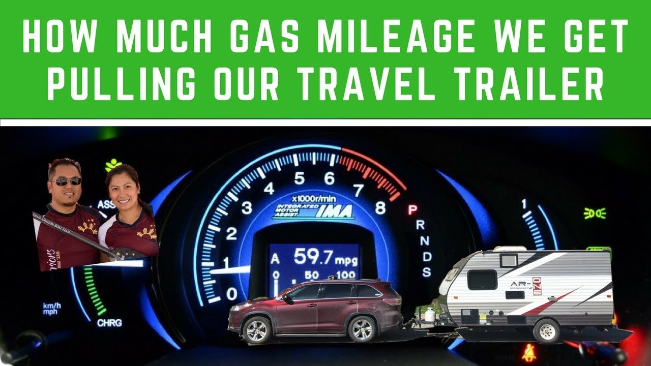how much gas mileage we get pulling our travel trailer youtube