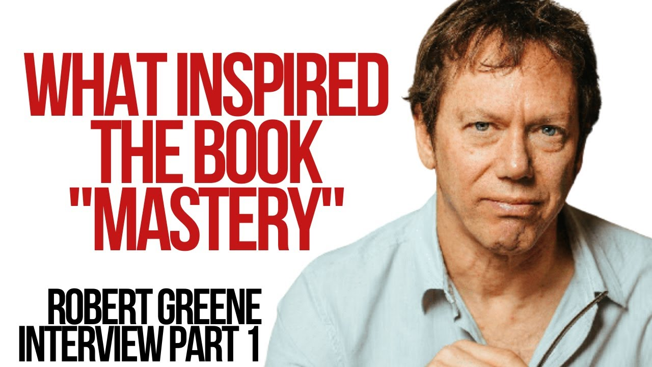 What Inspired The Book Mastery,  & The Future of The Crisis Generation  - Robert Greene Interview