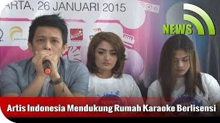 Nagaswara News - Artis Indonesia Mendukung Rumah Karaoke Berlisensi