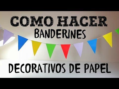 COMO HACER BANDERINES DECORATIVOS DE PAPEL