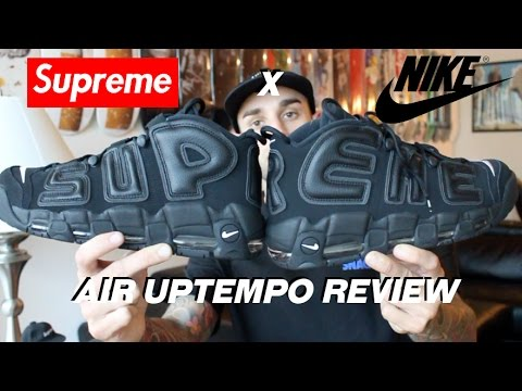 SUPREME X NIKE UPTEMPO REVIEW!