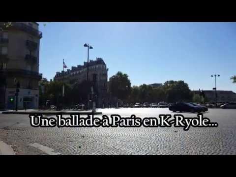 Une balade en K-Ryole dans Paris