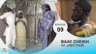 BAAY CHEIKH AK JABOTAME - Episode 9